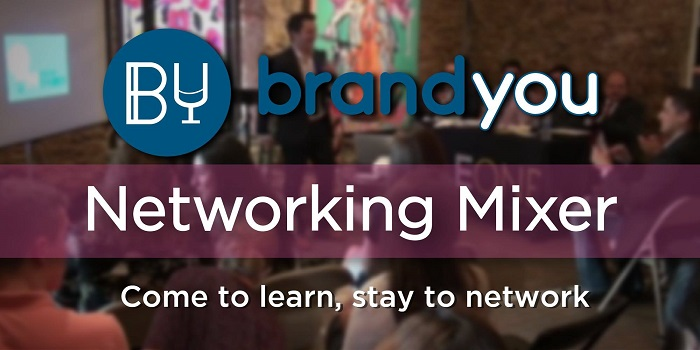 Brand You - Networking Mixer