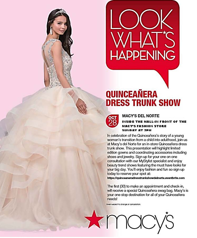 Quinceanera Dress Trunk Show @ Macy's Mall Del Norte